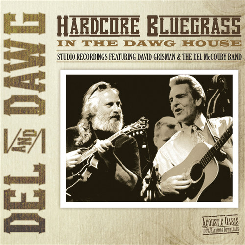 Del & Dawg Hardcore Bluegrass