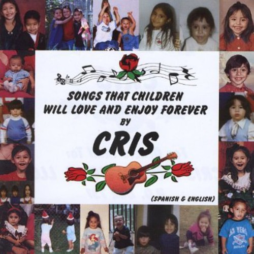 Songs That Children Will Love & Enjoy Forever