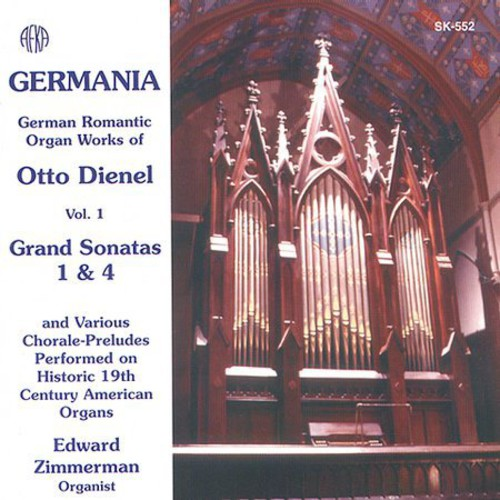Germania: Organ Works of Otto Dienel 1