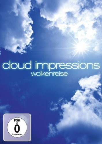 Cloud Impressions/ Wolkenreise