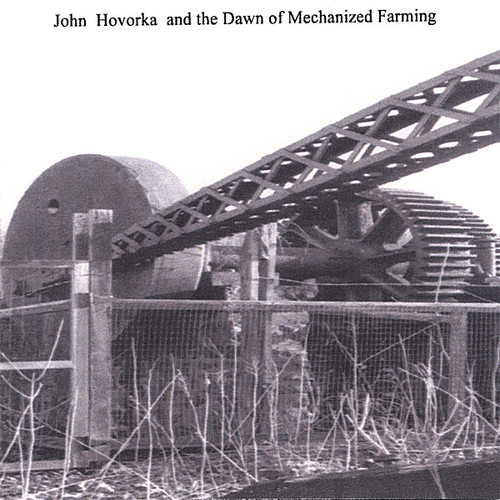 John Hovorka & the Dawn of Mechanized Farming