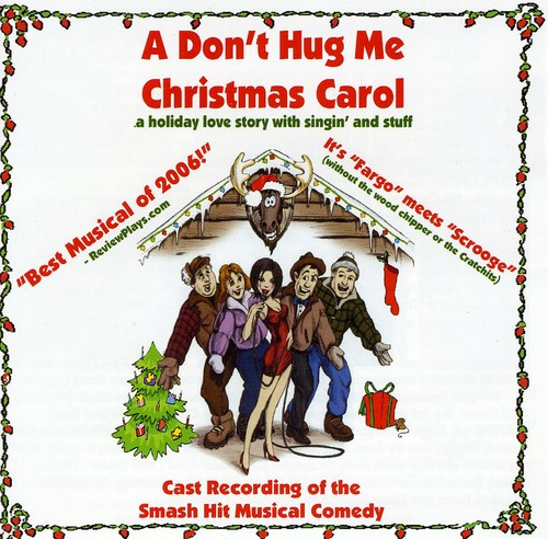 Don't Hug Me Christmas Carol