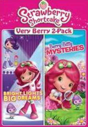 Strawberry Shortcake Very Berry 2-Pack: Bright Lights Big Dreams /  Berry Bitty Mysteries
