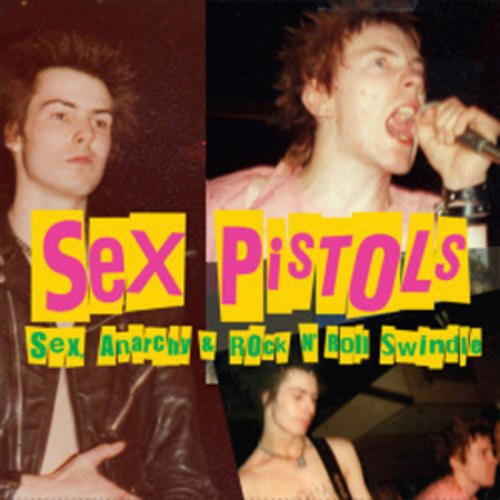 Sex, Anarchy & Rock N' Roll Swindle