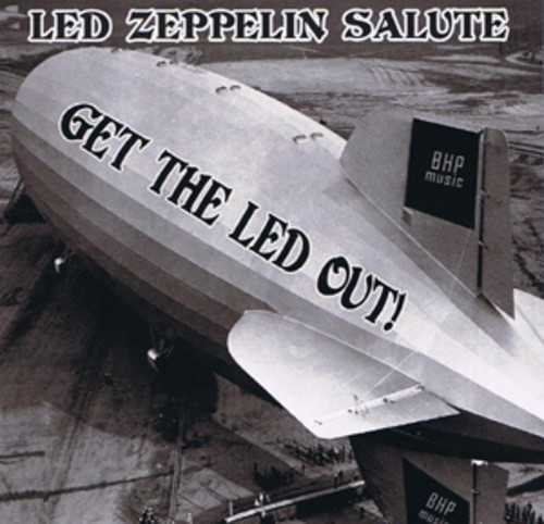 Get the Led Out: Led Zeppelin Salute /  Various