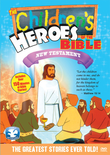 The Children's Heroes of the Bible: New Testament