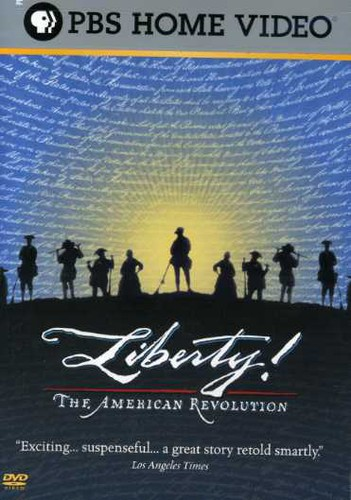 Liberty! The American Revolution [3 Discs] [Full Screen] [Documentary]