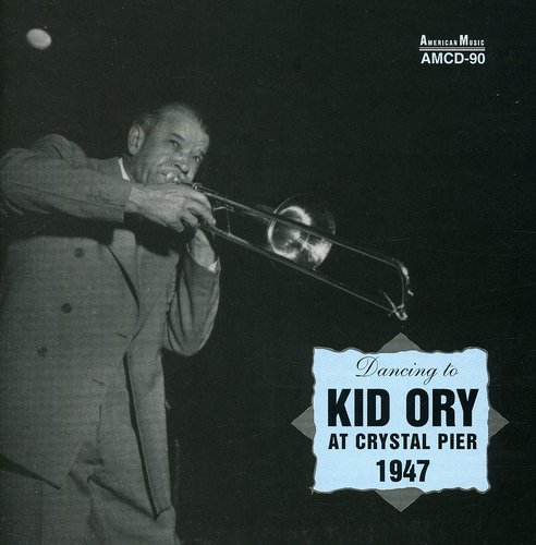 Kid Ory at Crystal Pier 1947
