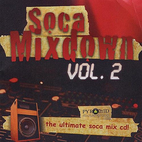 Soca Mixdown 2 /  Various