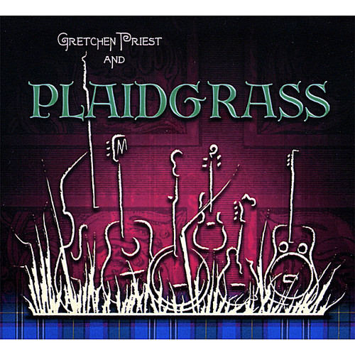 Gretchen Priest and Plaidgrass
