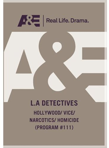 L.A. Detectives: Hollywood/ Vice/ Narcotics/ Homicide