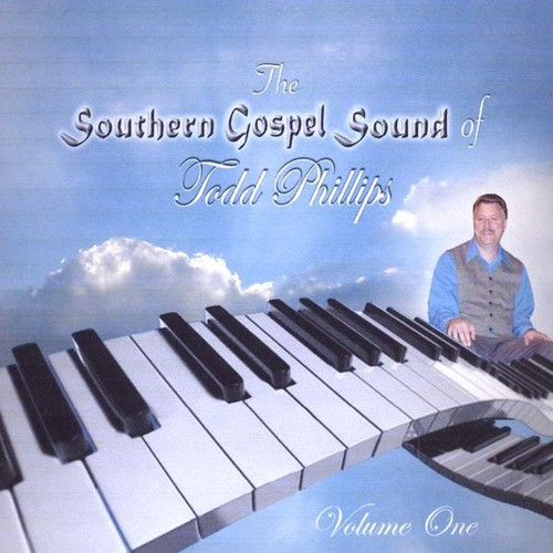 Southern Gospel Sound of Todd Phillips