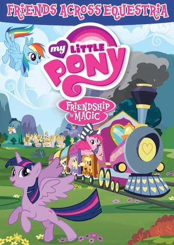 My Little Pony Friendship Is Magic: Friends Across