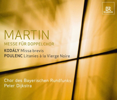 Martin/ Kodaly/ Poulenc : Mass for Two Four-Part Choruse