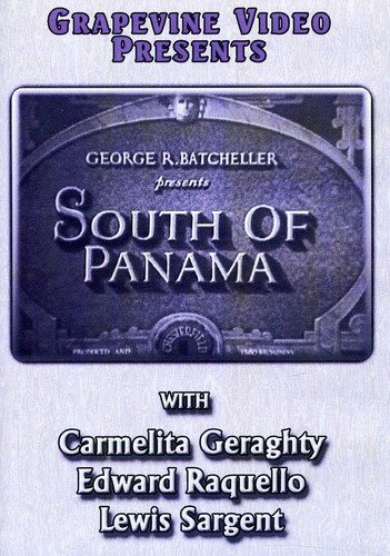 South Of Panama [1928] [B&W] [Silent]