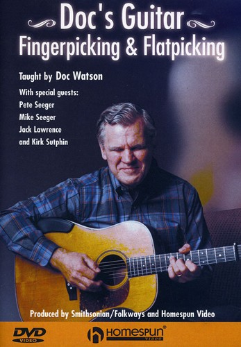 Doc Watson: Doc's Guitar Fingerpicking and Flatpicking [Instructional]