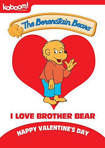 Berenstain Bears: I Love Brother Bear