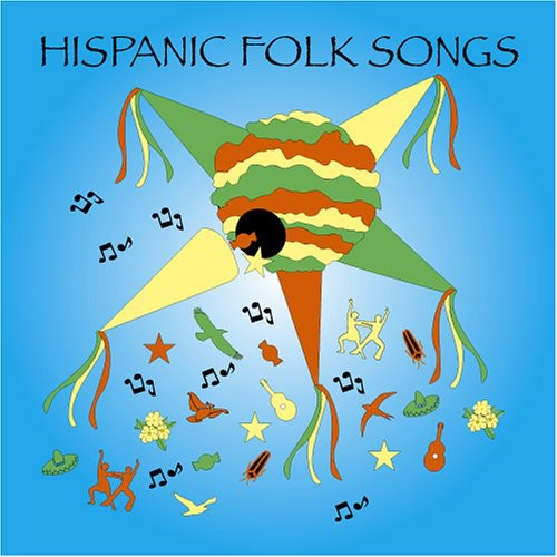 Hispanic Folk Songs