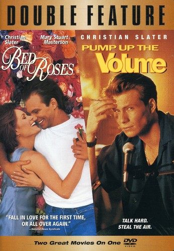 Bed of Roses & Pump Up the Volume