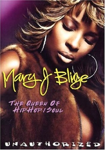 Mary J Blige: Queen of Hip Hop Soul