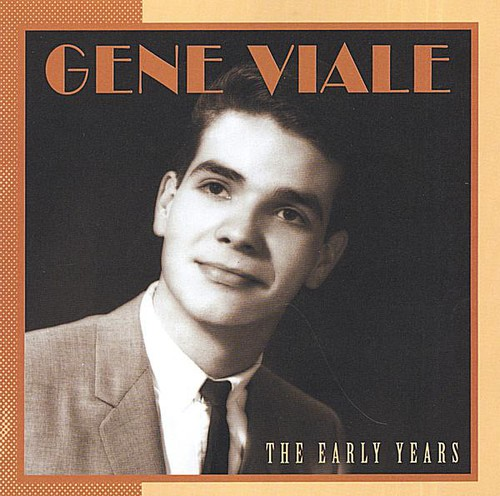 Gene Viale the Early Years