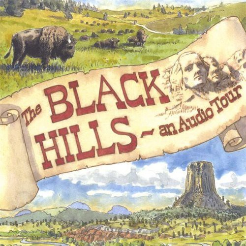Black Hills-An Audio Tour