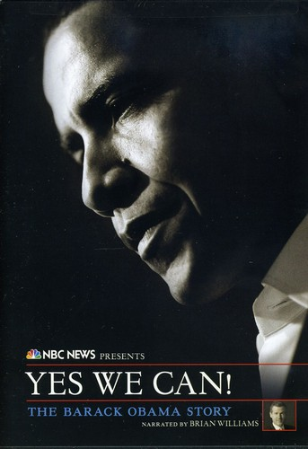 NBC News Presents: Yes We Can - Barack Obama Story