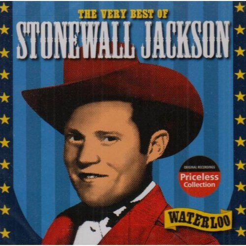 Very Best of Stonewall Jackson: Waterloo