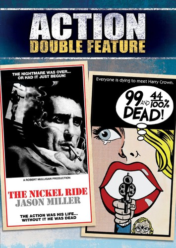 The Nickel Ride /  99 and 44/ 100% Dead (Action Double Feature)