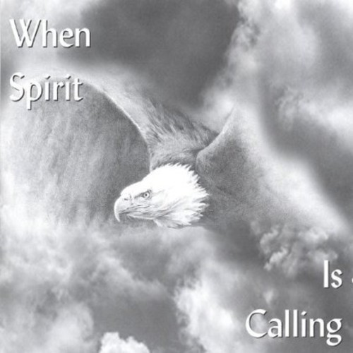When Spirit Is Calling