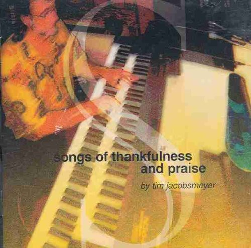 Songs of Thankfulness & Praise