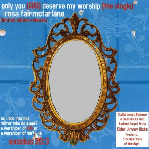 Only You (God) Deserve My Worship