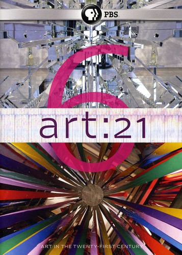 Art 21: Art in the Twenty-First Century: Season 6
