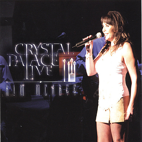 Crystal Palace Live/ Kim McAbee