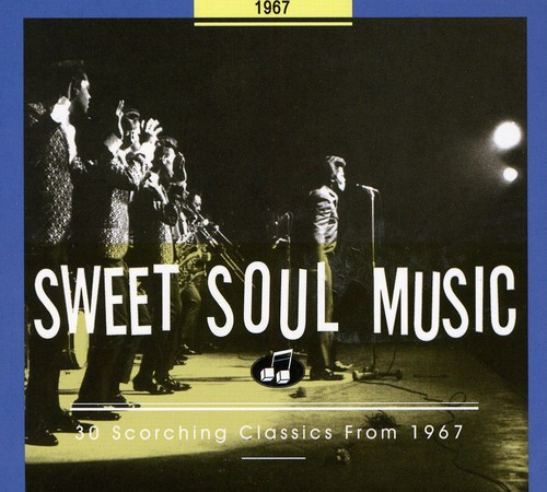 Sweet Soul Music: 1967 /  Various