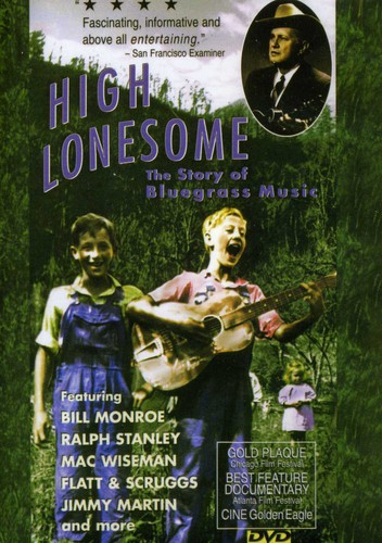 High Lonesome: Story of Bluegrass