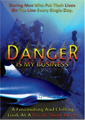 Danger Is My Business
