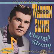 Ubangi Stomp: The Very Best Of Warren Smith