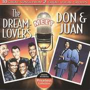 The Dreamlovers Meet Don and Juan