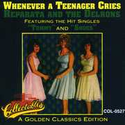 Reparata & the Delrons : Whenever a Teenager Cries