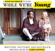 While We're Young (Original Soundtrack)