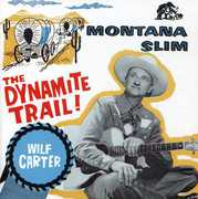 Montana Slim: Dynamite Trail Decca Years 1954-58