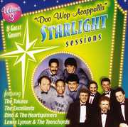 Doo Wop Acappella Starlight Sessions 3 /  Various
