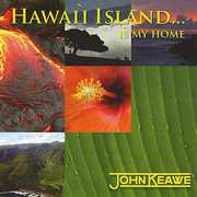 Hawaii Island..Is My Home