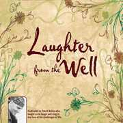 Laughter from the Well
