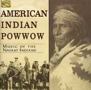 American Indian Pow Wow: Music Of The Navajo Indians