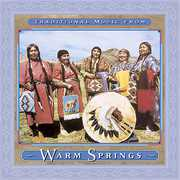 Traditional Music From Warm Springs /  Various