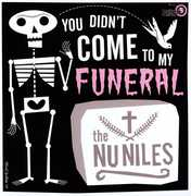 You Don't Come to My Funeral [Import]