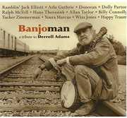 Banjoman: Tribute to Derroll Adam
