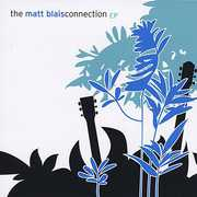 Matt Blais Connection EP